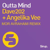 Dave202 & Angelika Vee - Outta Mind (Mor Avrahami Remix)
